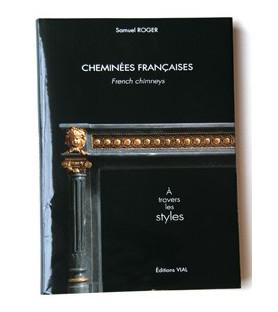 cheminées françaises, à travers les styles