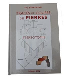 Tracés et Coupes des Pierres - stéréotomie