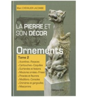 la pierre et son décor les ornements (tome 2)