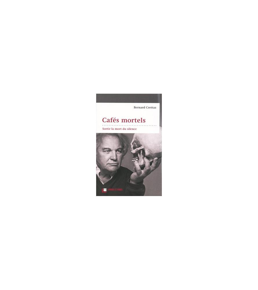 cafés mortels
