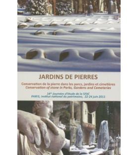 Jardins de pierre : conservation de la pierre dans les parcs, jardins et cimetières