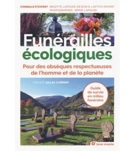 Funérailles écologiques, pour des obsèques respectueuses de l'homme et de la planète
