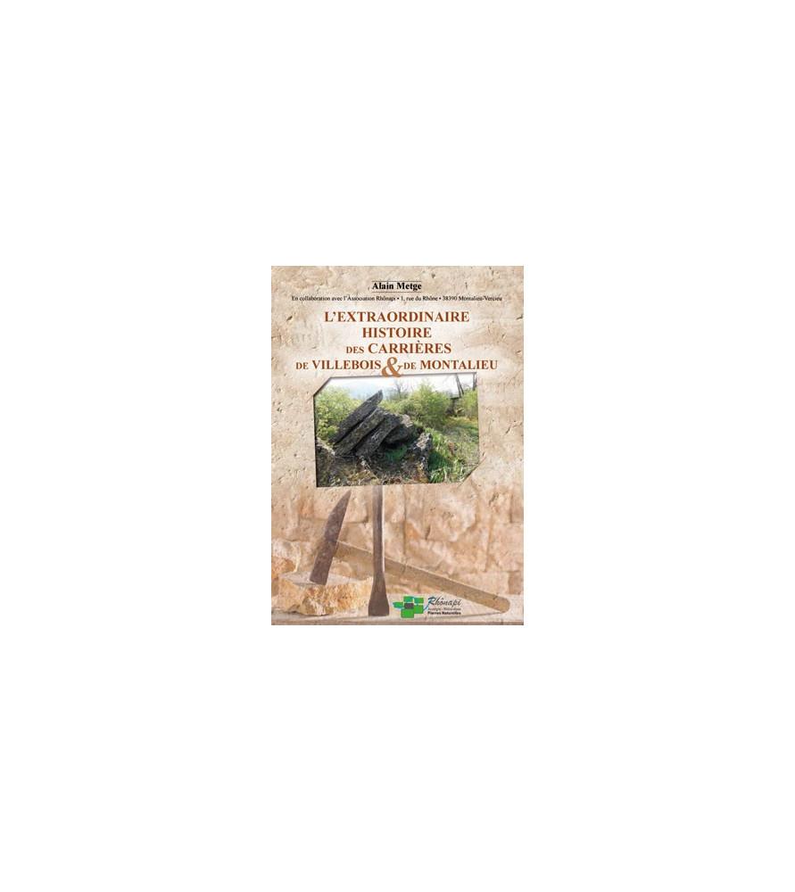 l'extraordinaire histoire des carrières de Villebois et de Montalieu