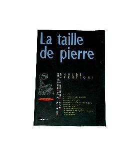 La Taille de Pierre - Guide pratique