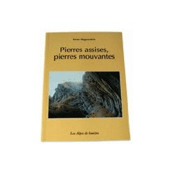 Pierres assises, Pierres mouvantes